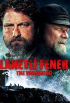 Lanetli Fener – The Vanishing – Keepers izle 2018 Türkçe Dublaj