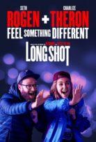 Long Shot (2019) Denemeye Değer izle Altyazılı