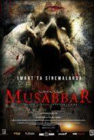 Musabbar (2019) izle yerli film