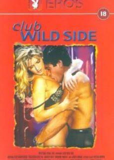 Club Wild Side 1998 Erotik Film İzle