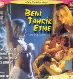 Beni Tahrik Etme Türkçe Dublaj Erotik Filmi İzle izle