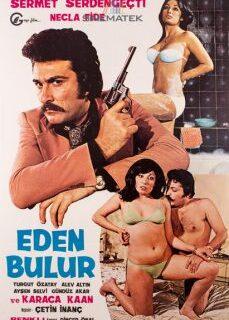 Eden Bulur 1976 Yeşilçam Erotik Filmi İzle hd izle