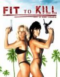 Fit To Kill izle +18 Yabancı Film full izle