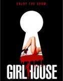 Girl House izle +18 Yetişkin hd izle