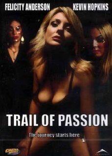 Trail of Passion Full İzle reklamsız izle