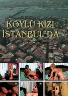 Köylü Kızı İstanbul'da Yerli Erotik Filmleri izle HD Kalite izle